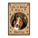 Life Is Better With A Sheltie Dog Paws poster