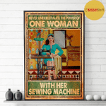 Never underestimate woman with her sewing machine Blue Dress Girl poster