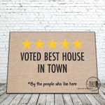 Voted Best House In Town By The People Who Live Here Doormat