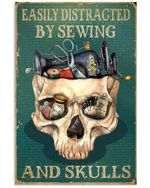 Esily distracted by sewing and skulls Sewing Tools poster