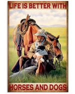 Life is better with horses and dogs Old man poster