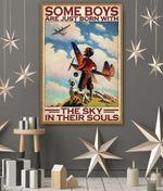 Pilot and dog Some boys are just born with the sky in their souls poster canvas