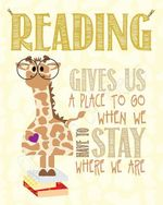 Reading gives us a place to go Giraffe poster