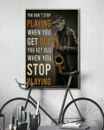 You Don'T Stop Playing When You Get Old Poster