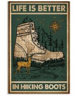 Life is better in Hiking Boots Deer and Forest poster