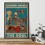 Sewing mends the soul Sewing Skeleton poster