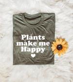 Gardening Plants Make Me Happy Shirts