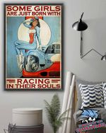 Some Girls Are Just Born With Racing In Their Souls poster canvas