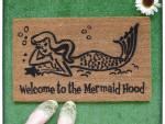 Welcome To The Mermaid Hood Doormat