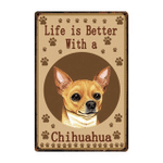 Life Is Better With A Chihuahua Dog Paws poster