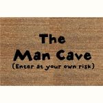 The Man Cave Enter At Your Own Risk Doormat