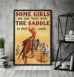 Some girls are just born with the saddle in their souls poster