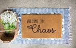 Welcome To Chaos Doormat