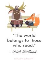 The world belongs to those who read Moose and Fox poster