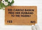 Did Carole Baskin Feed Her Husband To The Tiger Doormat