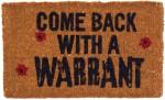 Come Back With A Warrant Bullet Holes Doormat
