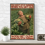You Get Old When You Stop Farming Poster