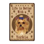 Life Is Better With A Yorkie Dog Paws poster