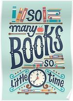 So many books so little time Blue Poster