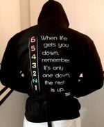 When life gets you down remember it's only one down the rest is up hoodie