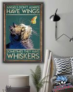 Cat Angels dont always have wings somtimes they have whiskers poster