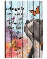 Pallet Painting Pit Bul & Butterfly Angels Dont Always Have Wings Sometimes They Have Paws Dog Animal Poster