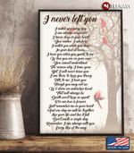 Cardinal Flower Tree I Never Left You Poster Canvas
