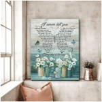 Butterfly Flower I Never Left You Poster Canvas