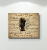 Horse I Never Left You Poster Canvas