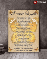 Butterfly I Never Left You Poster Canvas