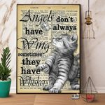 Funny Cat Angels Dont Always Have Wing Sometimes They Have Whiskers Animal Poster