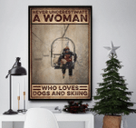 Never Underestimate A Woman Who Loves Dogs And Skiing Canvas Poster