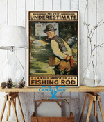 Never Underestimate An Old Man With A Fishing Rod Vertical Poster