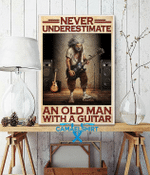 Never Underestimate An Old Man With A Guitar Poster Canvas