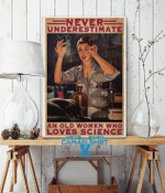 Never Underestimate An Old Woman Who Loves Science Vertical Poster