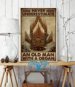 Never Underestimate An Old Man With A Organ Vertical Poster