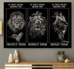 Lion if they stand behind you potect them poster canvas