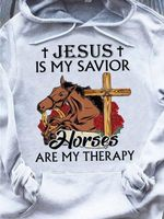 Jesus is my savior horses are my therapy hoodie
