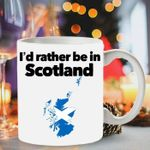I'd rather be in scotland for lovers mug