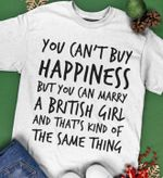 You can't buy happiness but you can mrry british girl tshirt