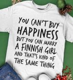 You can't buy happiness but you can marry finnish girl sweater