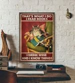 Thats What I Do I Read Books I Drink Wine And I Know Things cat poster