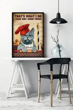 Grey Cat That's What I do I Bake And I Know Things Kitchen Decor Poster