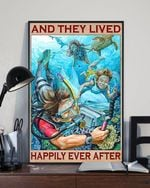 Scuba Diving - And They Lived Happily Ever After Poster No Frame