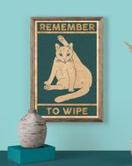 Remember to wipe White Cat Poster Canvas