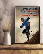Running Choose Something Fun Poster Canvas