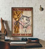 All you need is love and a cat cat poster