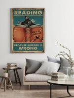 Black Cat Reading Because Murder Is Wrong Library Decor Poster