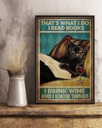 That's What I do I Read Books I Drink Wine And I Know Things Poster Canvas