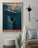 Duck Dive Shark Choose Something Fun Poster Canvas